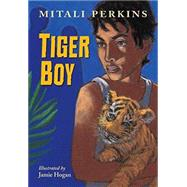 Tiger Boy by PERKINS, MITALIHOGAN, JAMIE, 9781580896603