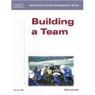 Automotive Service Management: Building a Team by Schneider, Mitch, 9781401826604