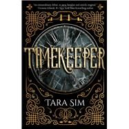 Timekeeper by Sim, Tara, 9781510726604