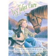 Ivy Takes Care by WELLS, ROSEMARYLAMARCHE, JIM, 9780763676605