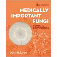Medically Important Fungi: A Guide to Identification by Larone, Davise H., Ph.D., 9781555816605
