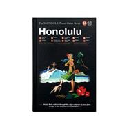Monocle Travel Guide Honolulu by Monocle; Brule, Tyler; Tuck, Andrew; Pickard, Joe, 9783899556605