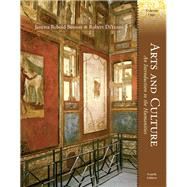 Arts and Culture An Introduction to the Humanities, Volume I by Benton, Janetta Rebold; DiYanni, Robert J., 9780205816606