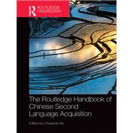 Handbook of Chinese Second Language Acquisition by Ke; Chuanren, 9781138946606