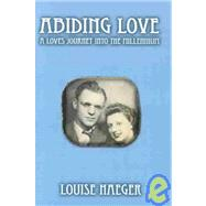 Abiding Love by Haeger, Louise, 9781401046606