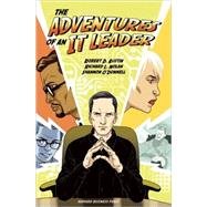 Adventures of an It Leader by Austin, Robert D., 9781422146606