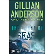 The Sound of Seas by Anderson, Gillian; Rovin, Jeff, 9781476776606