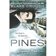 Pines by Crouch, Blake, 9781503946606