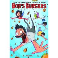 Bob's Burgers by Brewster, Chad; Drake, Jeff; Hook, Justin; Hastings, Rachel; Olsen, Mike, 9781606906606