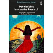 ISBN 9781138486607 product image for Decolonizing Interpretive Research: A Critical Subaltern Methodology for Social  | upcitemdb.com