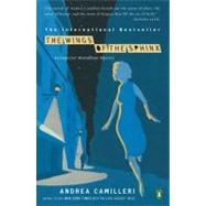 The Wings of the Sphinx by Camilleri, Andrea; Sartarelli, Stephen, 9780143116608
