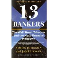 13 Bankers by JOHNSON, SIMON, 9780307476609
