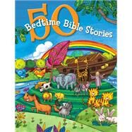 50 Bedtime Bible Stories by Unknown, 9781433686610