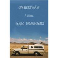 Journeyman A Novel by Bojanowski, Marc, 9781593766610