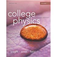 College Physics A Strategic Approach Vol 1 & Student's Workbook for College Physics Vol 1&  Modified MasteringPhysics with Pearson eText -- ValuePack Access Card Pakage by Knight, Randall D., (Professor Emeritus); Jones, Brian; Field, Stuart, 9780133876611