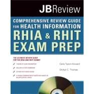 The Comprehensive Review Guide for Health Information by Tyson-howard, Carla; Thomas, Shirlyn C., 9780763756611