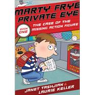 Marty Frye, Private Eye by Tashjian, Janet; Keller, Laurie, 9781250116611