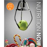 Nutrition Now by Brown, Judith E., 9781305656611