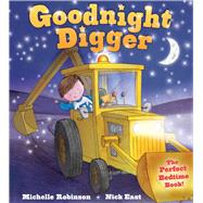 Goodnight Digger by Robinson, Michelle; East, Nick, 9781438006611