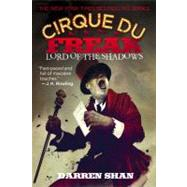 Cirque Du Freak #11: Lord of the Shadows by Shan, Darren; ; ; ;, 9780316016612