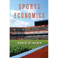 Sports Economics by Roger D. Blair, 9780521876612