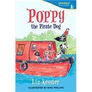Poppy the Pirate Dog by KESSLER, LIZPHILLIPS, MIKE, 9780763676612