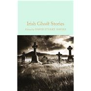 Irish Ghost Stories by Davies, David Stuart, 9781509826612