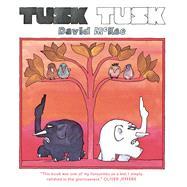 Tusk Tusk by McKee, David, 9781783446612