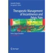 Therapeutic Management of Incontinence and Pelvic Pain by Haslam, J.; Laycock, J., 9781846286612