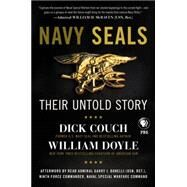 Navy Seals: Their Untold Story by Couch, Dick; Doyle, William; Fleisher, Carol L. (CON); Bonelli, Garry J. (AFT), 9780062336613