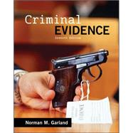 Criminal Evidence by Garland, Norman, 9780078026614