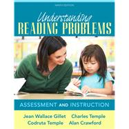 Understanding Reading Problems Assessment and Instruction, Pearson eText with Loose-Leaf Version -- Access Card Package by Gillet, Jean Wallace; Temple, Charles A.; Temple, Codruta N.; Crawford, Alan N., 9780133846614