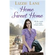 Home Sweet Home by Lane, Lizzie, 9780091956615