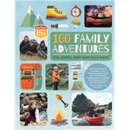 100 Family Adventures by Meek, Tim; Meek, Kerry, 9780711236615