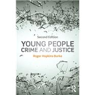 Young People, Crime and Justice by Hopkins Burke; Roger, 9781138776616