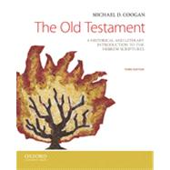 The Old Testament: A Historical and Literary Introduction to the Hebrew Scriptures, 3/E by Coogan, 9780199946617