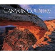 Canyon Country:Phot Journey Cl by Annerino,John, 9780881506617