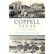 Coppell, Texas by Murph, Jean; Duggan, Lou, 9781467136617