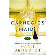 Carnegie's Maid by Benedict, Marie, 9781492646617
