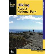 Falcon Guide Hiking Acadia National Park by Kong, Dolores; Ring, Dan, 9781493016617