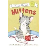 Mittens by Schaefer, Lola M., 9780060546618