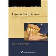 Federal Jurisdiction by Erwin Chemerinsky, 9781454876618