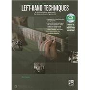 Left-hand Techniques: A Skill-building Approach for the Dedicated Guitarist by Burgess, Mark, 9781470616618