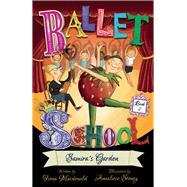 Samira's Garden (Ballet School, Book 2) by Macdonald, Fiona; Stoney, Annaliese, 9781912006618