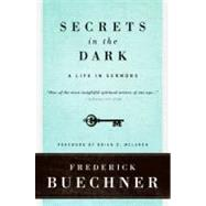 Secrets in the Dark by Buechner, Frederick, 9780061146619