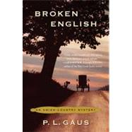 Broken English by Gaus, Paul L., 9780452296619