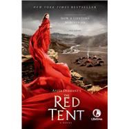 The Red Tent - 20th Anniversary Edition A Novel by Diamant, Anita, 9781250066619