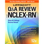 Lippincott Q&a Review for NCLEX-RN by Billings, Diane; Hensel, Desiree, 9781469886619