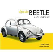 Classic Beetle by Seume, Keith; Laban, Brian, 9781910496619