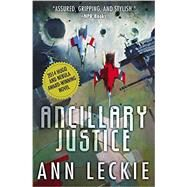 Ancillary Justice by Leckie, Ann, 9780316246620